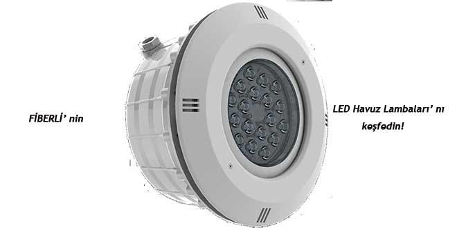 FiBERLi'nin LED Havuz Lambaları'nı keşfedin!